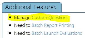 Manage Custom Questions from the main menu screen